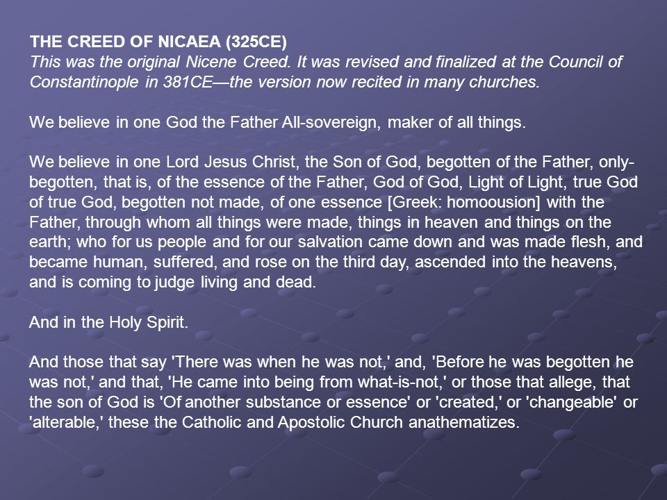 THE CREED OF NICAEA (325CE)
