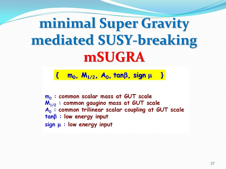 minimal Super Gravity mediated SUSY-breaking mSUGRA