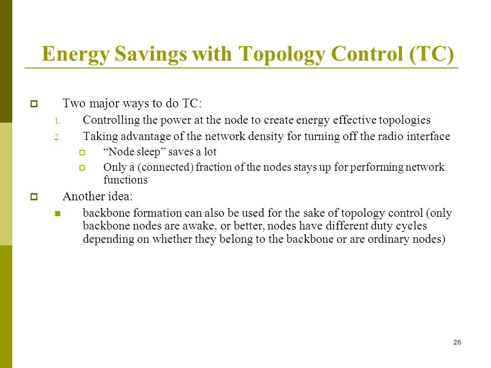 Energy Savings with Topology Control (TC)