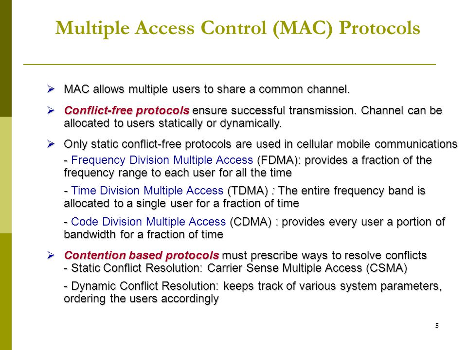 Multiple Access Control (MAC) Protocols