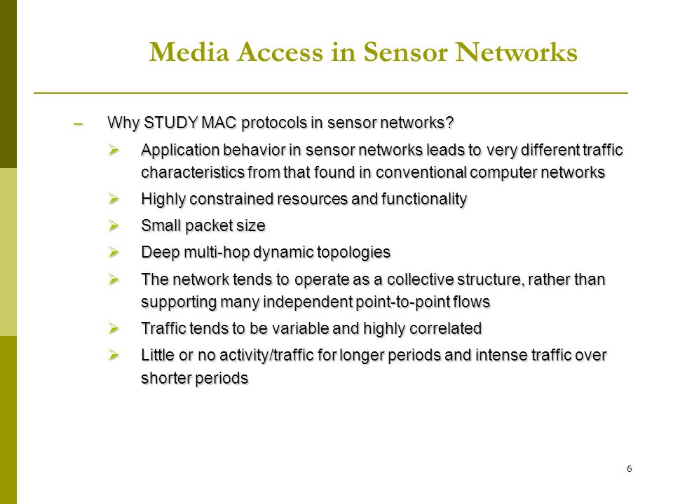Media Access in Sensor Networks