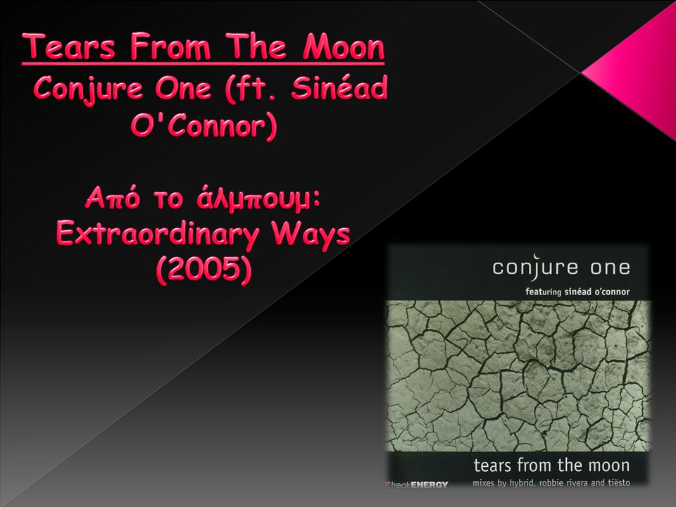 Tears From The Moon Conjure One (ft
