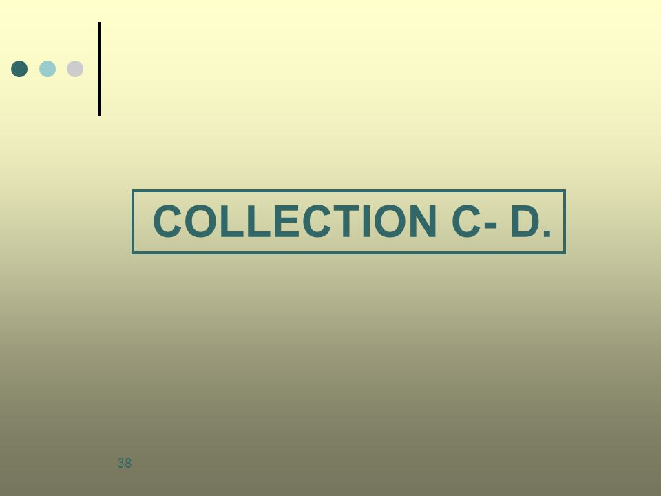 COLLECTION C- D.