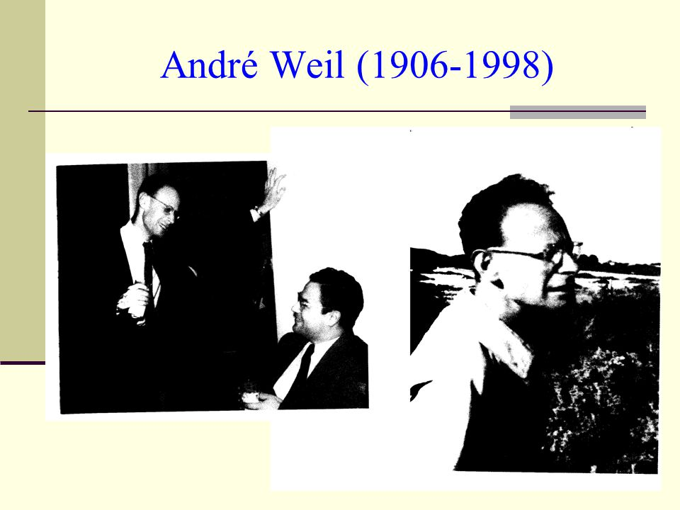 André Weil (1906-1998)