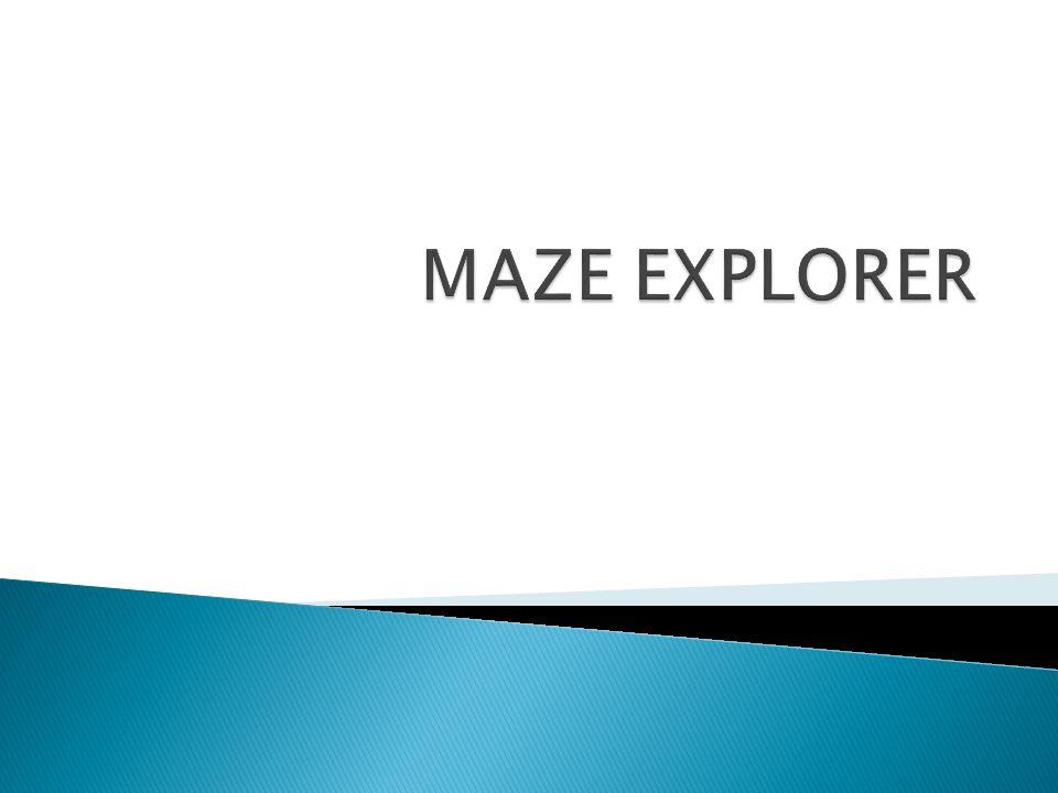 MAZE EXPLORER