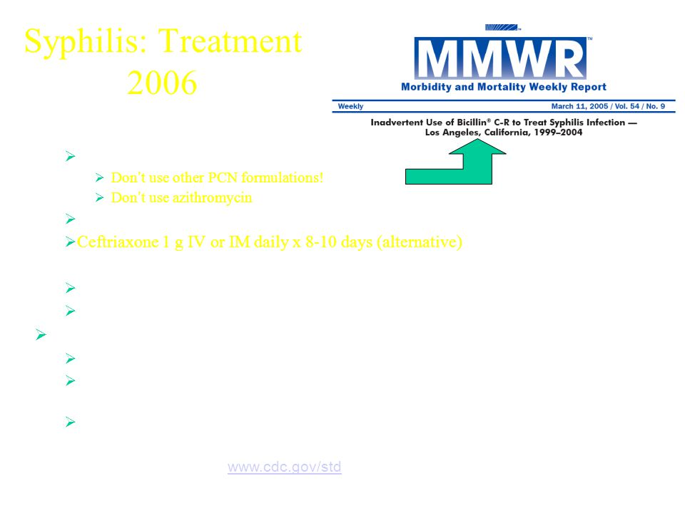 Syphilis: Treatment 2006 Neurosyphilis