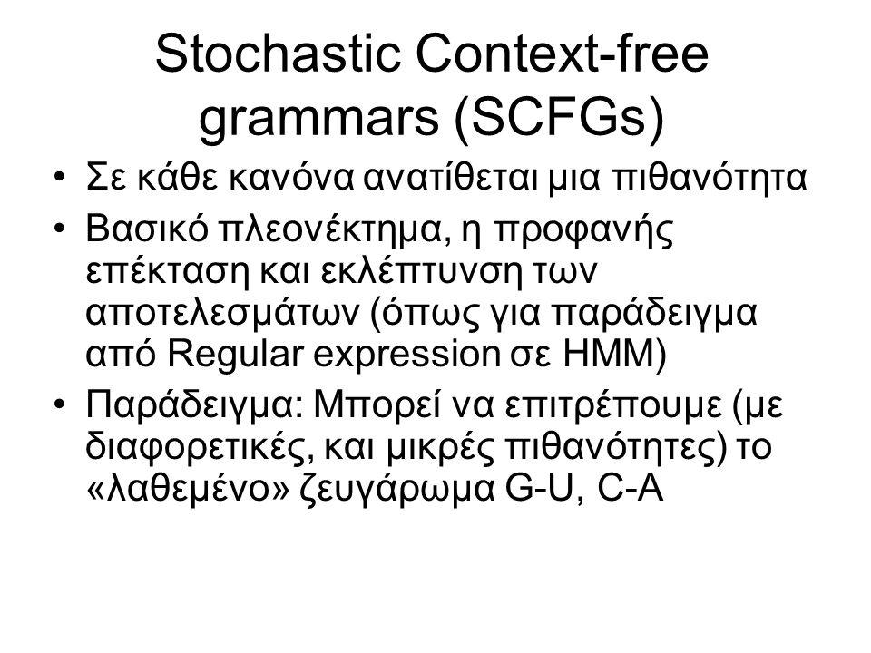 Stochastic Context-free grammars (SCFGs)