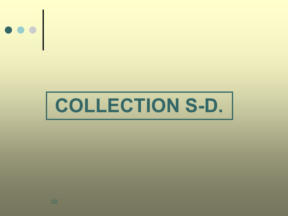 COLLECTION S-D.