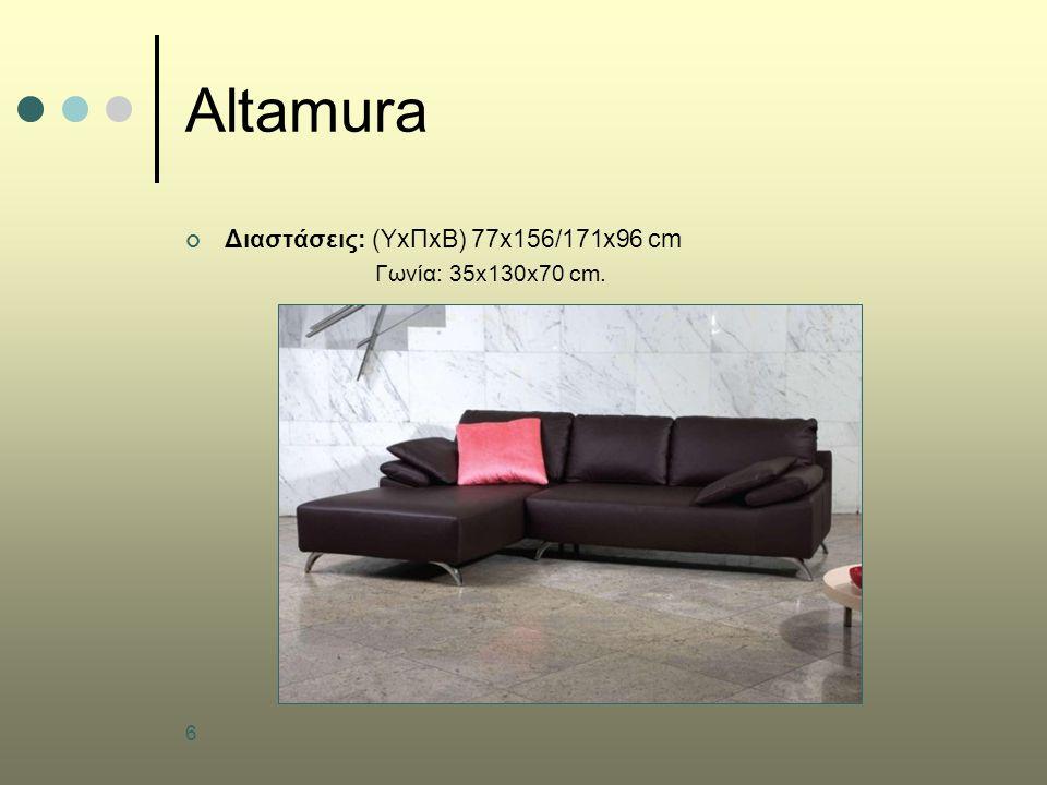 Altamura Διαστάσεις: (ΥxΠxB) 77x156/171x96 cm Γωνία: 35x130x70 cm.