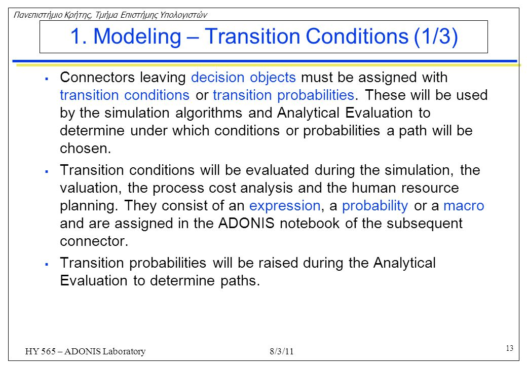 1. Modeling – Transition Conditions (1/3)
