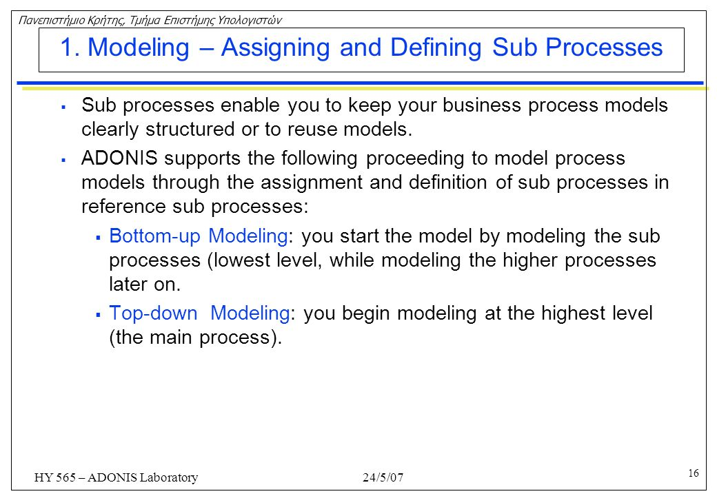 1. Modeling – Assigning and Defining Sub Processes