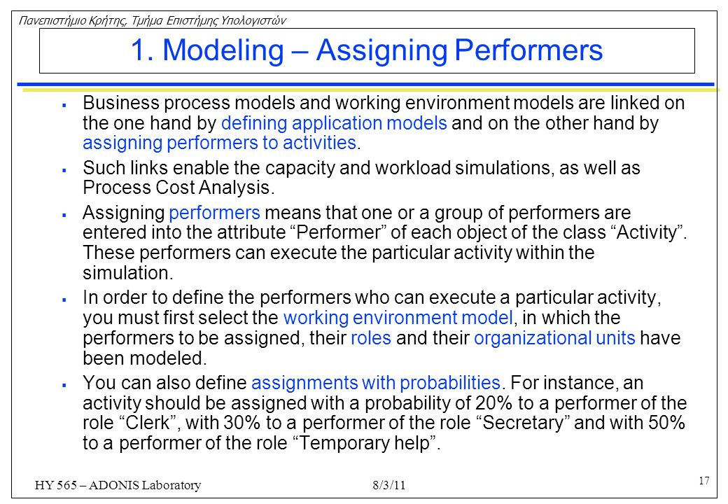 1. Modeling – Assigning Performers