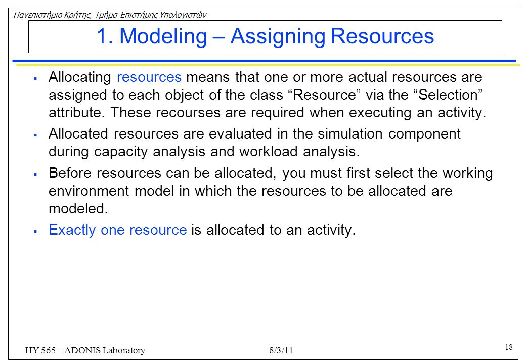 1. Modeling – Assigning Resources
