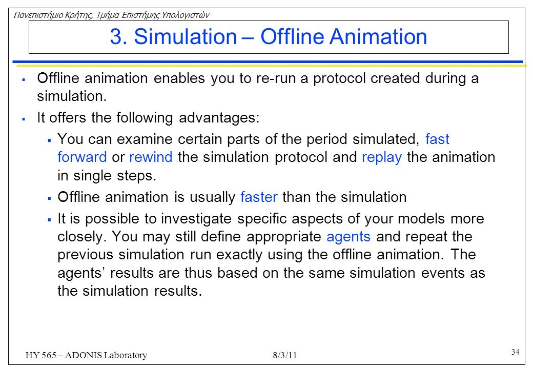 3. Simulation – Offline Animation
