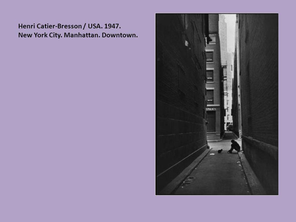 Henri Catier-Bresson / USA. 1947.