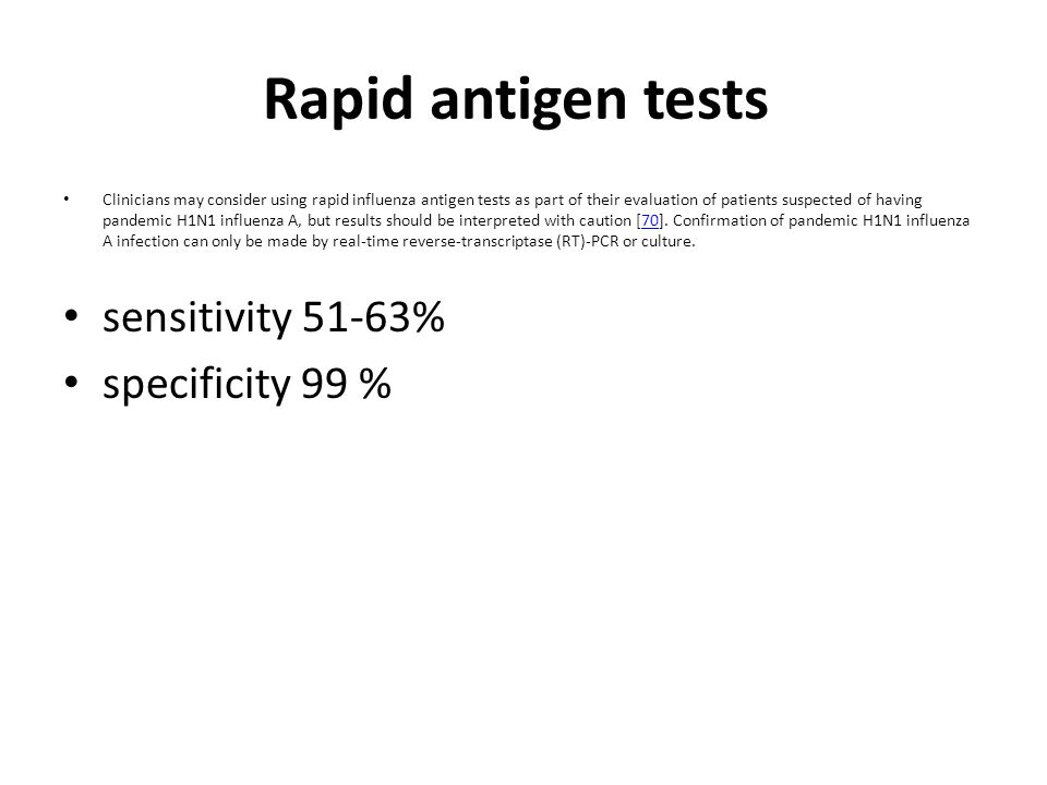 Rapid antigen tests sensitivity 51-63% specificity 99 %