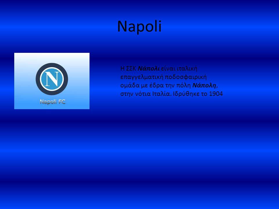 Napoli H ΣΣΚ Νάπολι είναι ιταλική επαγγελματική ποδοσφαιρική ομάδα με έδρα την πόλη Νάπολη, στην νότια Ιταλία.
