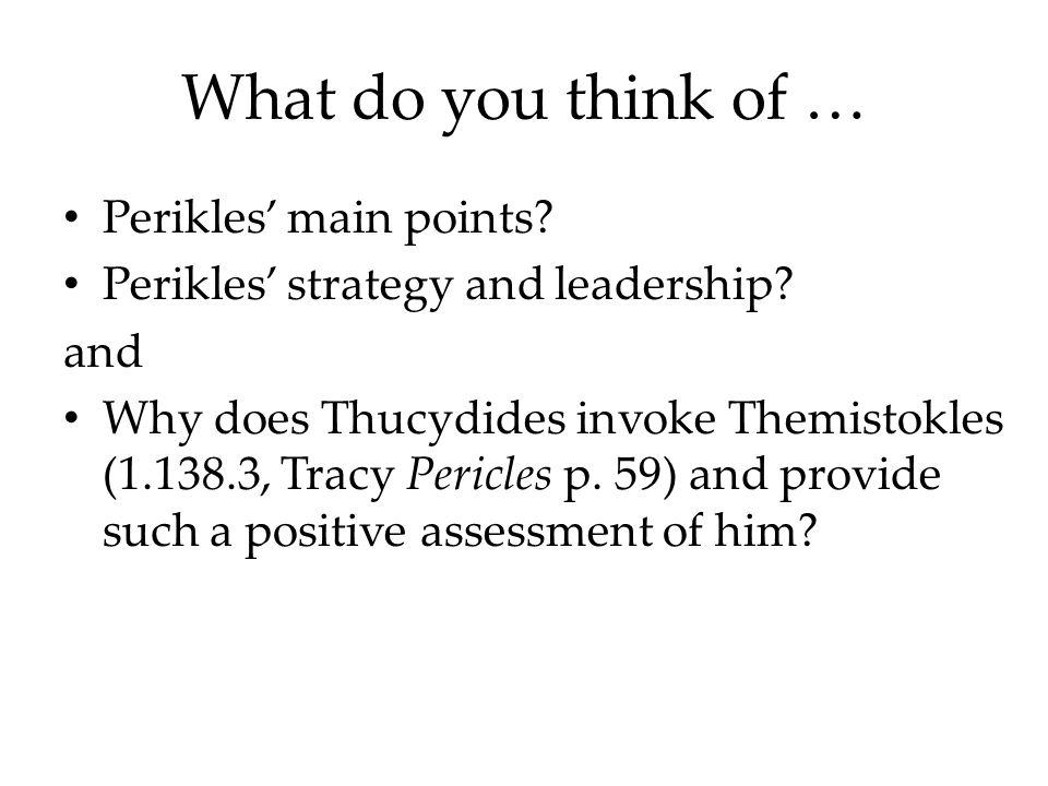 What do you think of … Perikles' main points