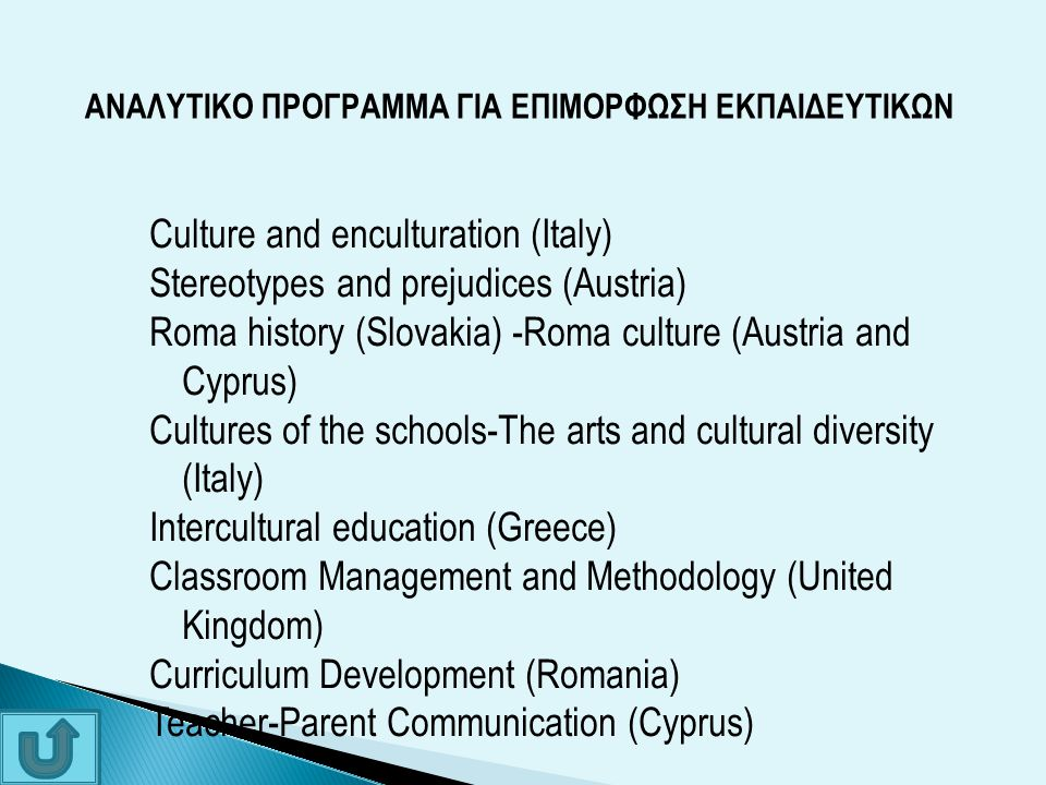 Culture and enculturation (Italy) Stereotypes and prejudices (Austria)