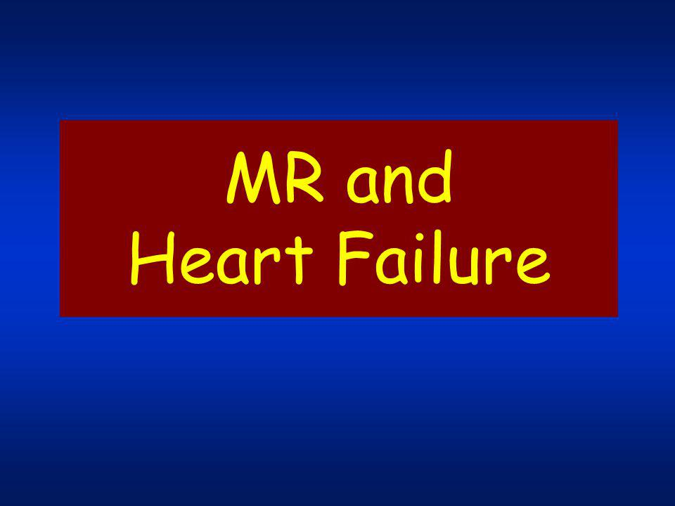 MR and Heart Failure