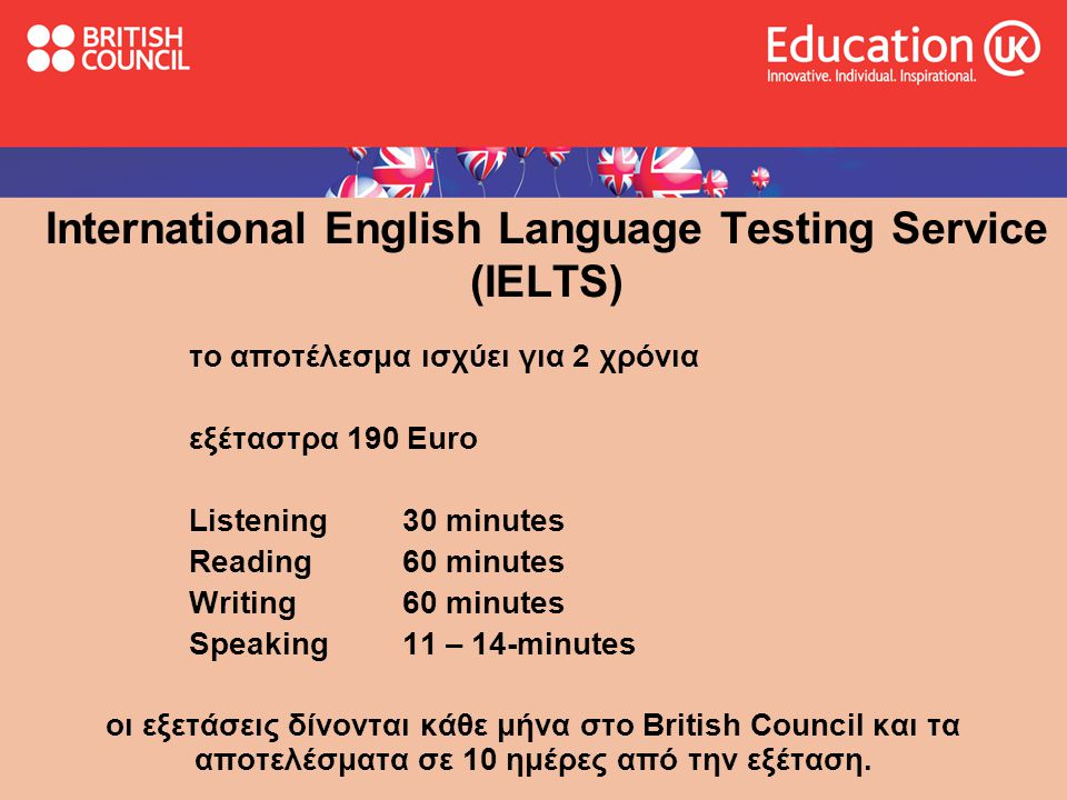 International English Language Testing Service (IELTS)