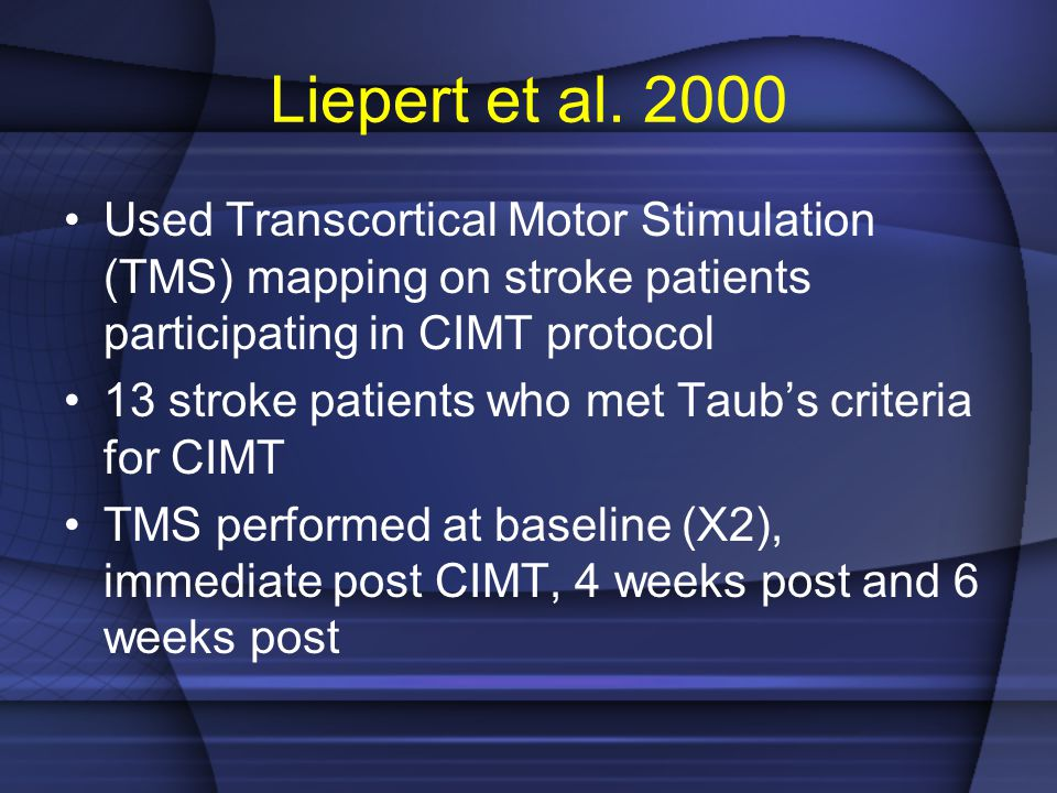 Liepert et al. 2000 Used Transcortical Motor Stimulation (TMS) mapping on stroke patients participating in CIMT protocol.