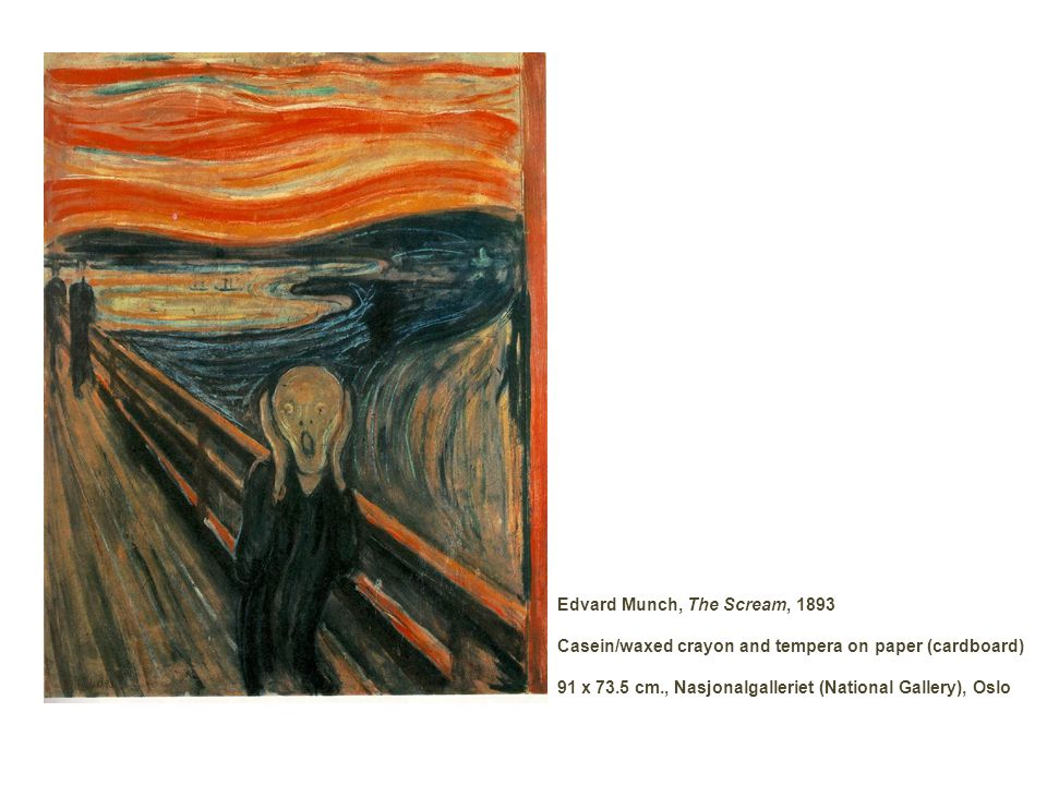 Edvard Munch The Scream (or The Cry) 1893; 150 Kb; Casein/waxed crayon and tempera on paper (cardboard), 91 x 73.5 cm (35 7/8 x 29 ); Nasjonalgalleriet (National Gallery), Oslo