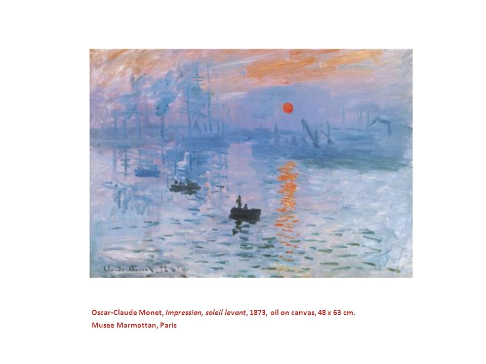 Oscar-Claude Monet, Impression, soleil levant, 1873, oil on canvas, 48 x 63 cm.