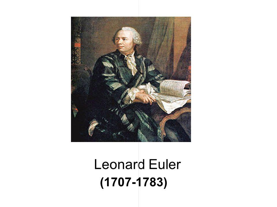 Leonard Euler (1707-1783)