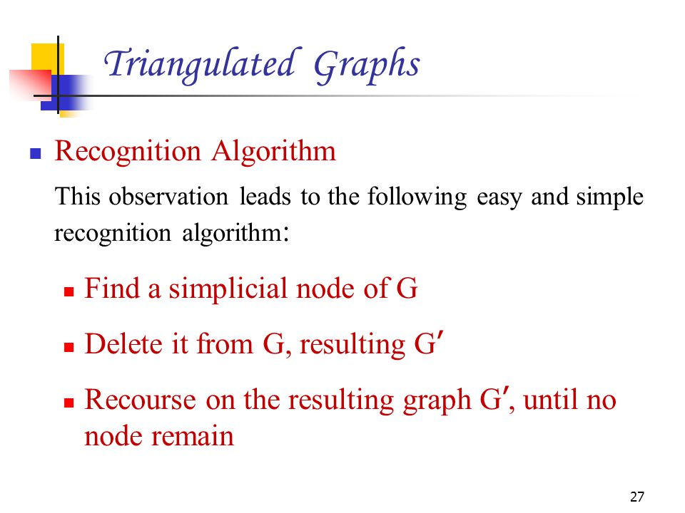 Triangulated Graphs Recognition Algorithm