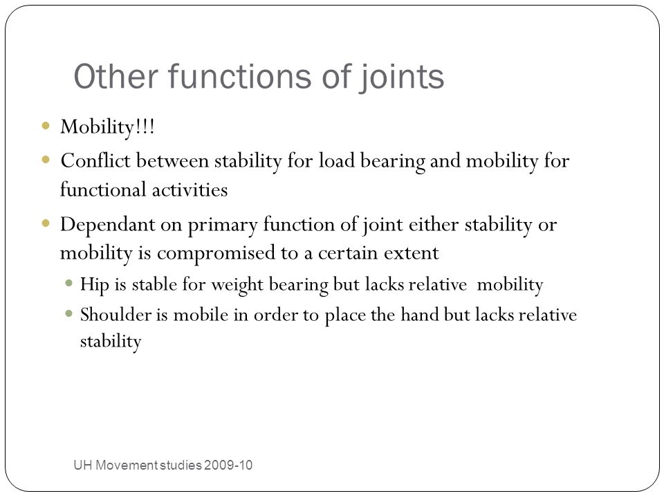 Other functions of joints