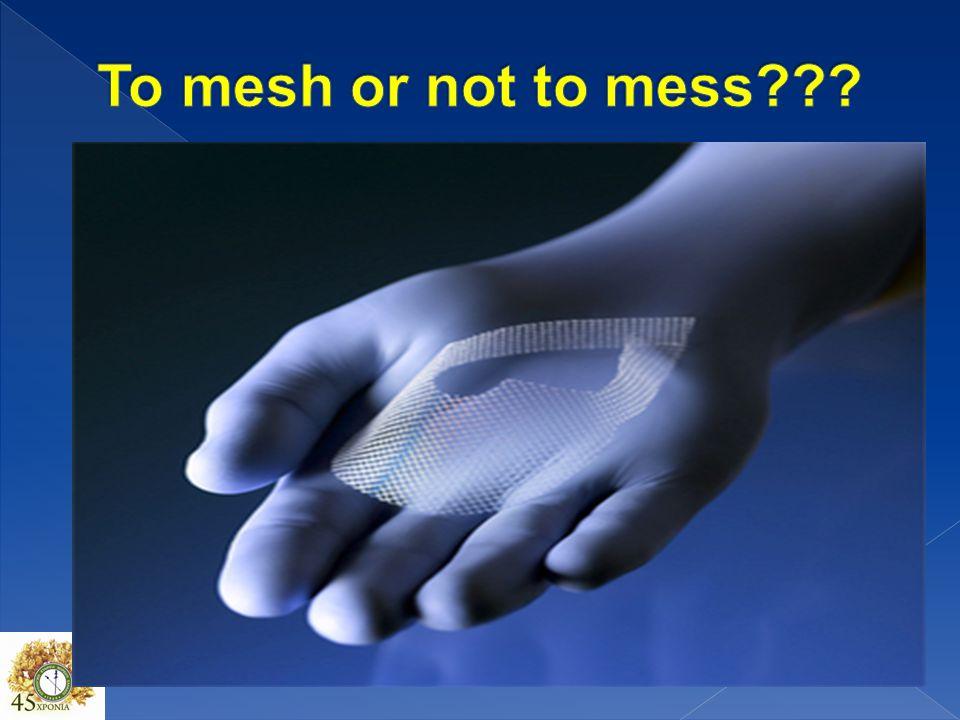 To mesh or not to mess ΝΑ ΜΗΝ ΞΕΧΝΑΜΕ ΤΙΣ ΕΠΙΠΛΟΚΕΣ ΠΟΥ ΕΝΕΧΟΥΝ ΤΑ ΠΛΕΓΜΑΤΑ. – ΔΙΑΒΡΩΣΗ ΚΟΛΠΟΥ.