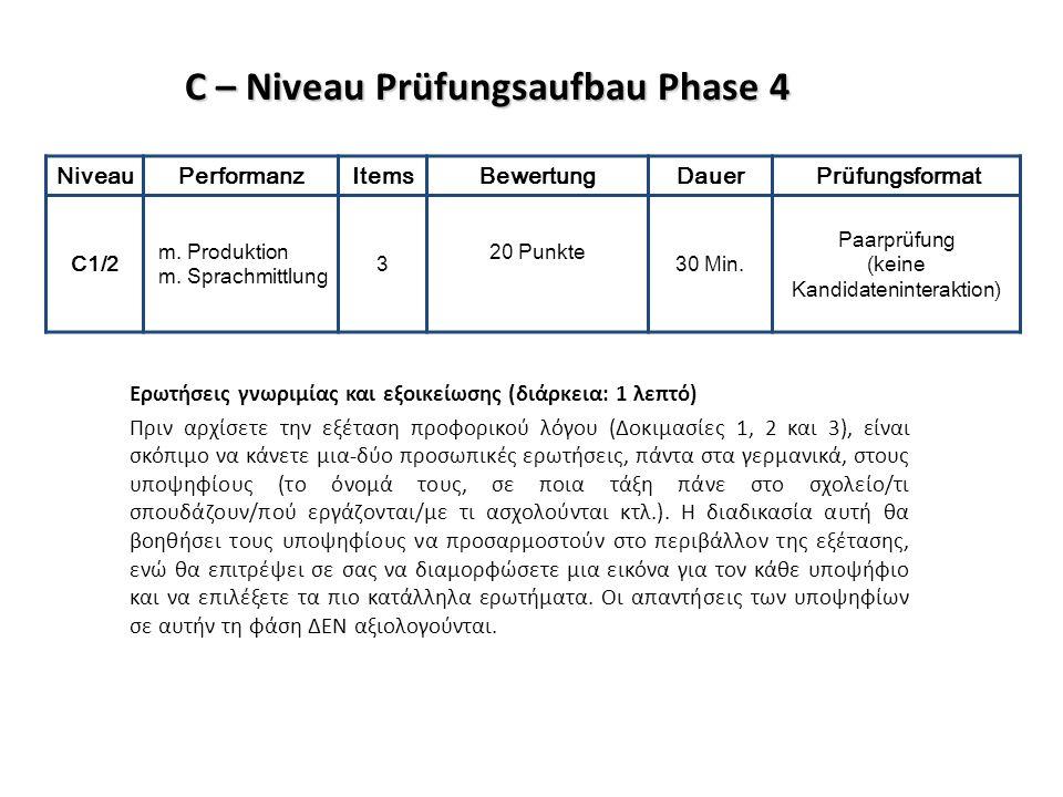 C – Niveau Prüfungsaufbau Phase 4