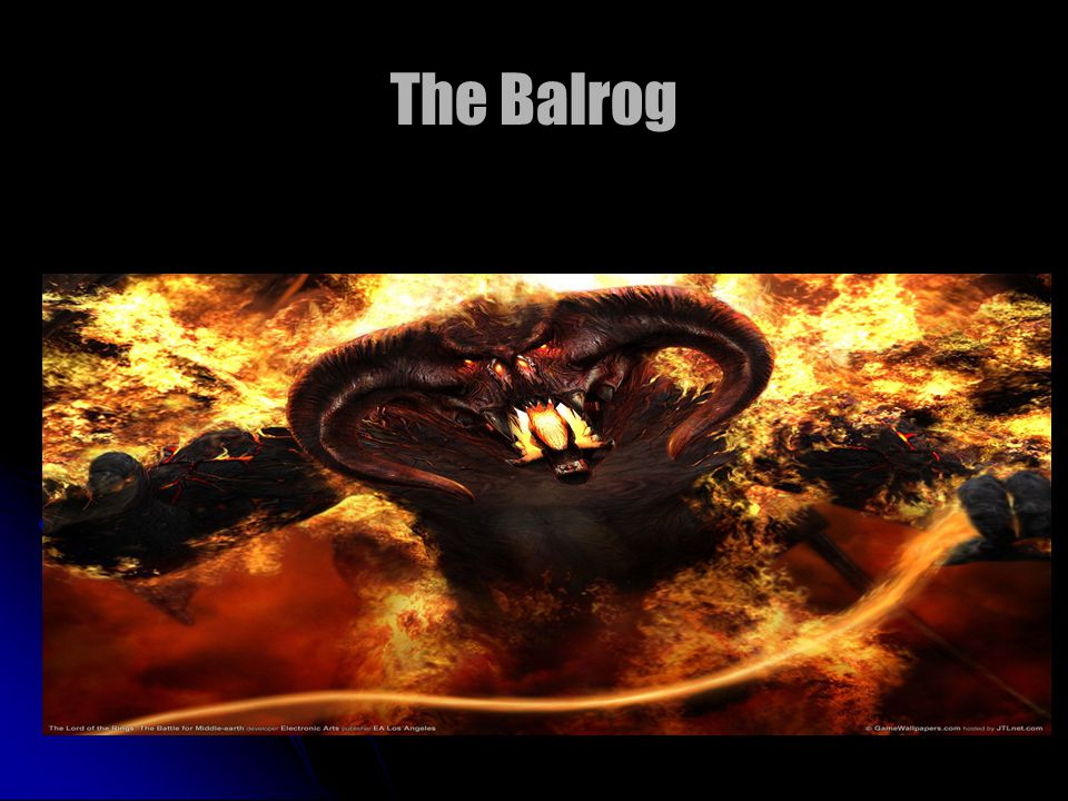 The Balrog