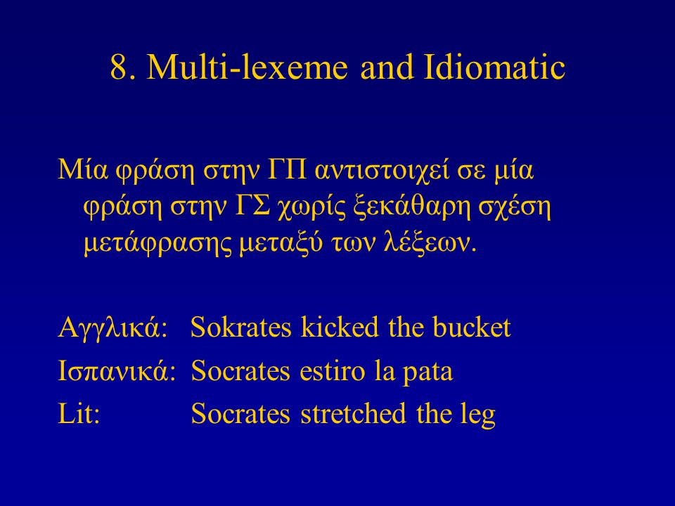 8. Multi-lexeme and Idiomatic