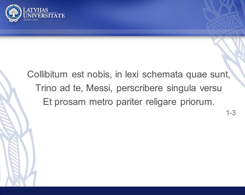 Collibitum est nobis, in lexi schemata quae sunt,