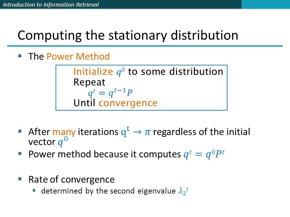 Computing the stationary distribution