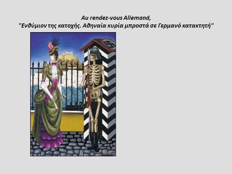 Au rendez-vous Allemand, Ενθύμιον της κατοχής