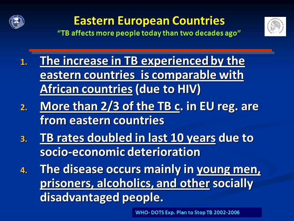 More than 2/3 of the TB c. in EU reg. are from eastern countries