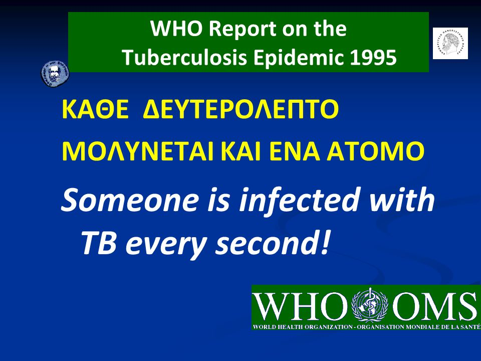 WHO Report on the Tuberculosis Epidemic 1995
