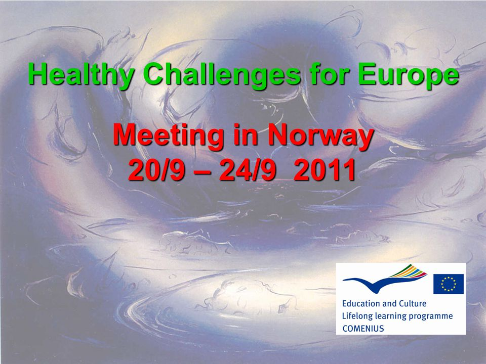 Healthy Challenges for Europe
