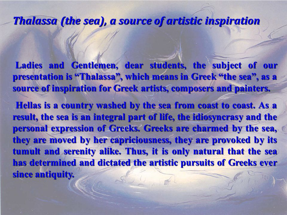 Thalassa (the sea), a source of artistic inspiration