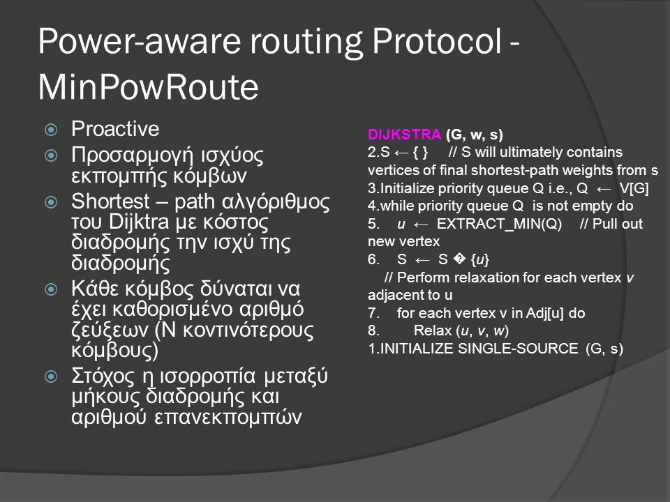 Power-aware routing Protocol - MinPowRoute