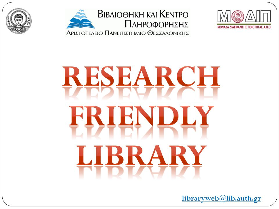 Research Friendly library