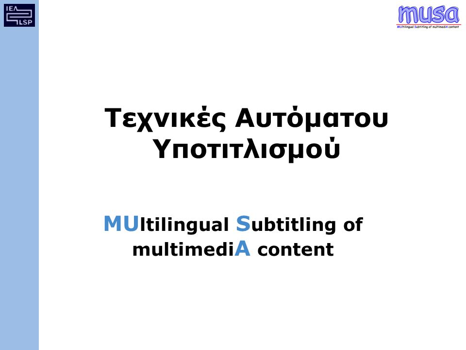 MUltilingual Subtitling of multimediA content