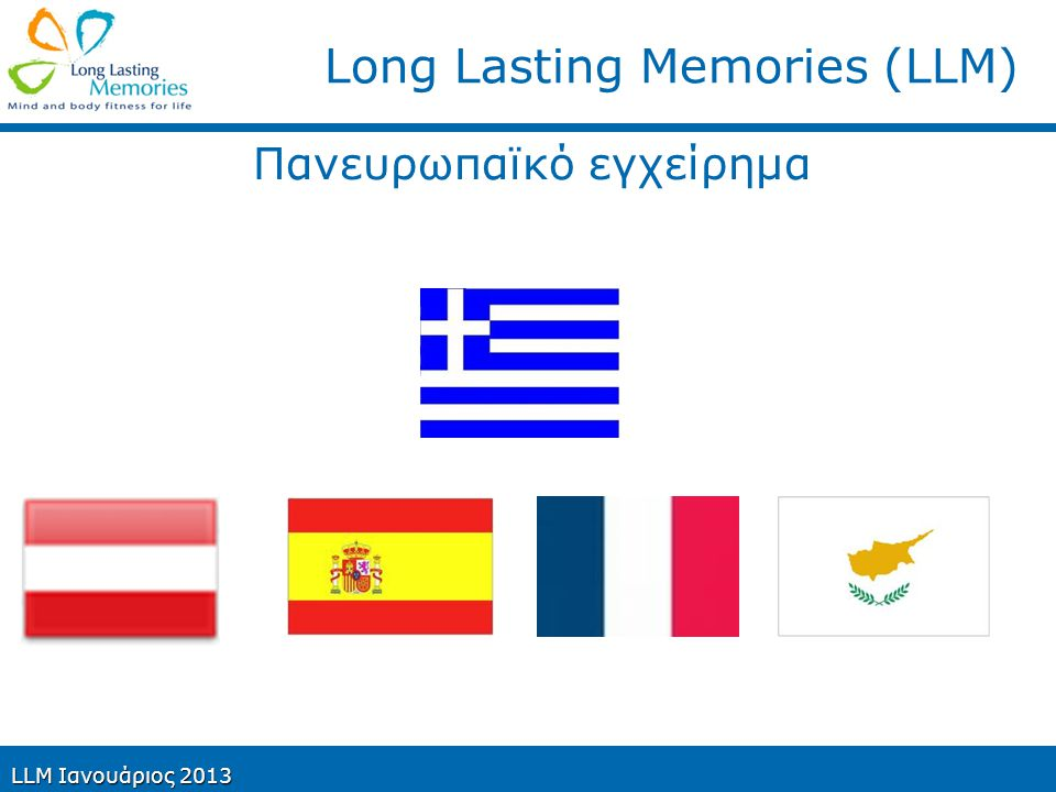 Long Lasting Memories (LLM)