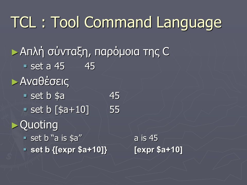TCL : Tool Command Language