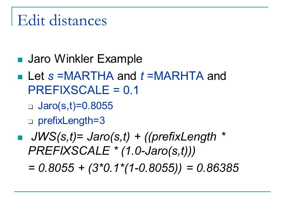 Edit distances Jaro Winkler Example