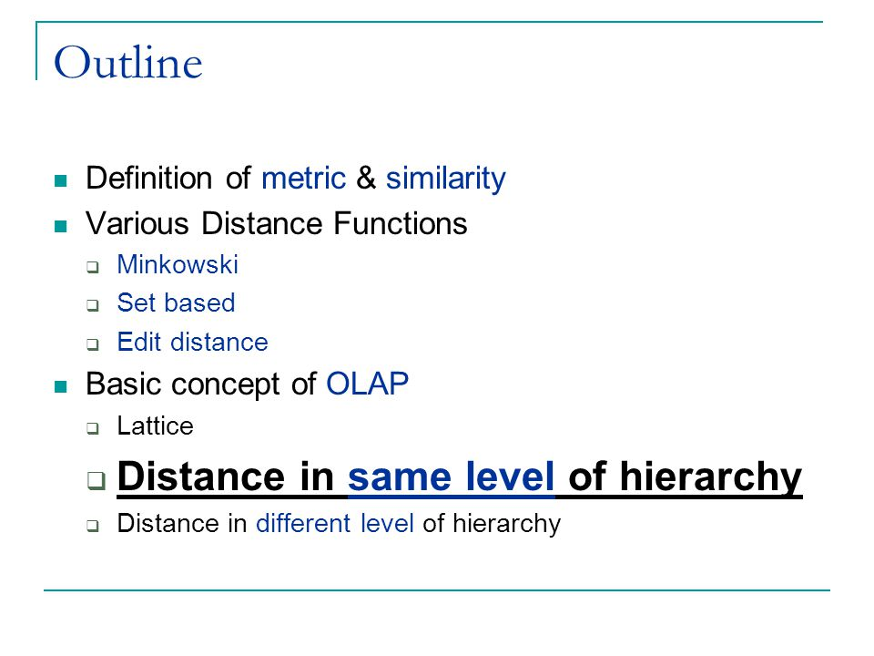 Outline Distance in same level of hierarchy