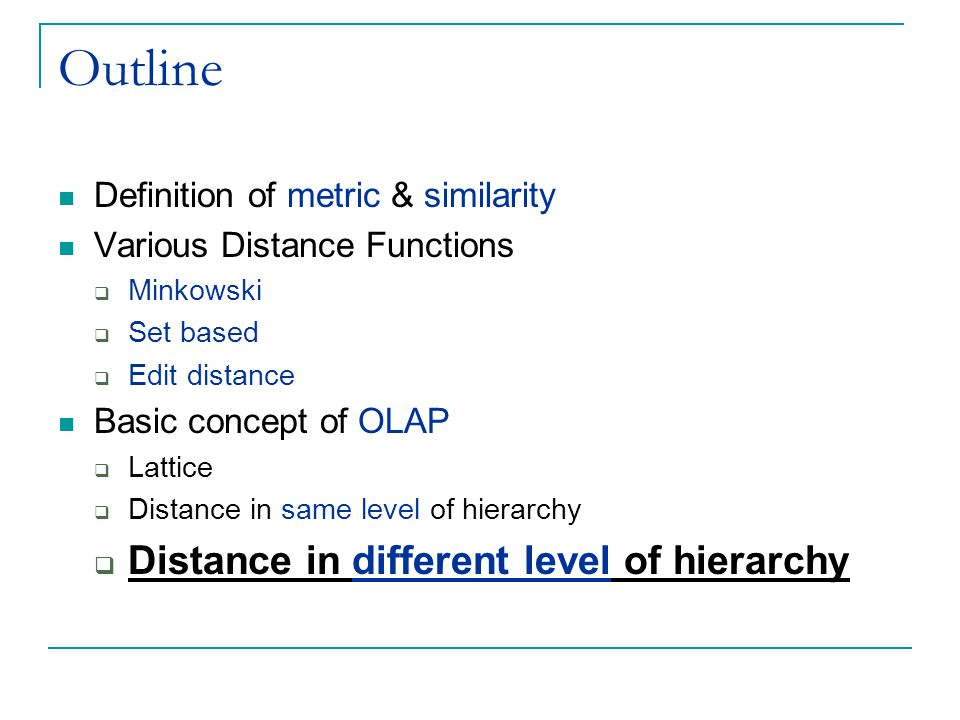 Outline Distance in different level of hierarchy